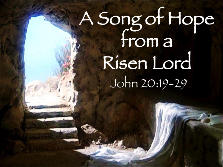 A Song of Hope from a Risen Lord