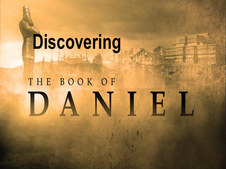 (The Book of Daniel - Part 12)