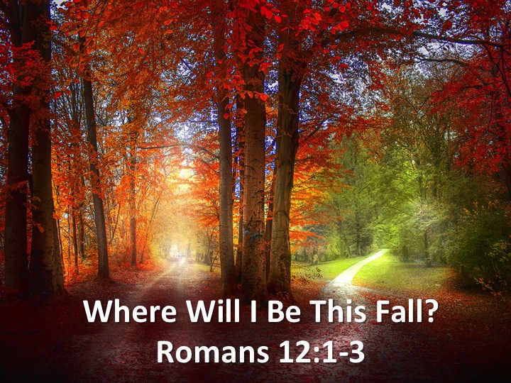(Where Will I Be This Fall) - Pastor Chris Henderson