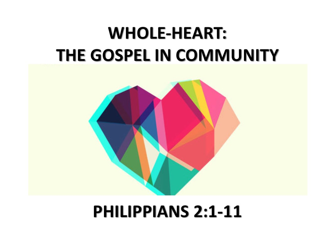 Whole-Heart : The Gospel in Community
